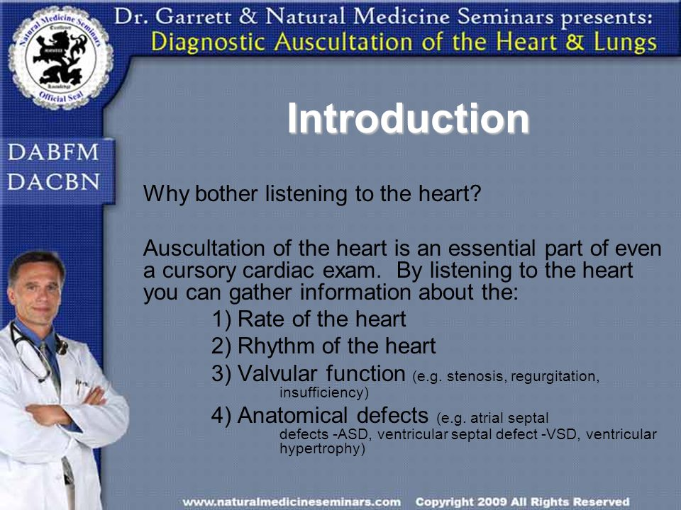 Introduction Why bother listening to the heart