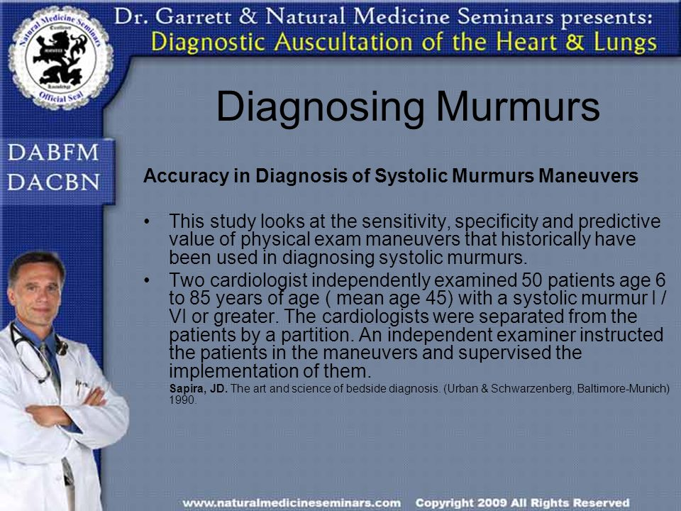 Diagnosing Murmurs Accuracy in Diagnosis of Systolic Murmurs Maneuvers