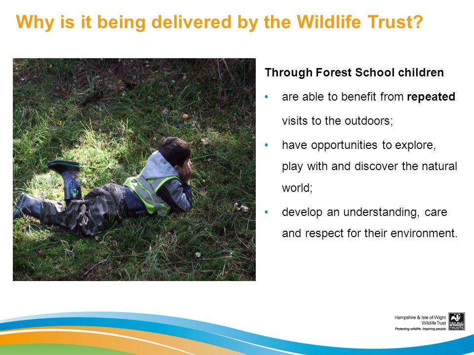Why is it being delivered by the Wildlife Trust