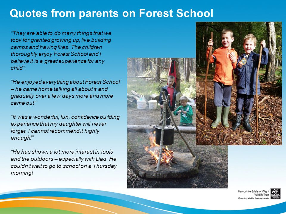 Quotes from parents on Forest School