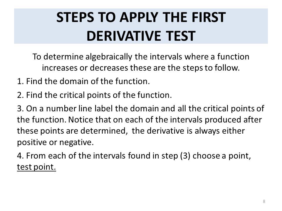 STEPS TO APPLY THE FIRST DERIVATIVE TEST