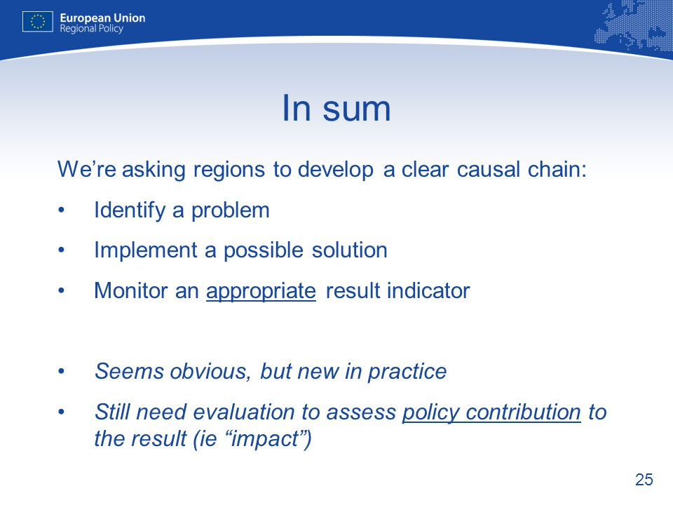 In sum We're asking regions to develop a clear causal chain: