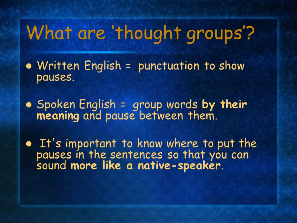What are 'thought groups'
