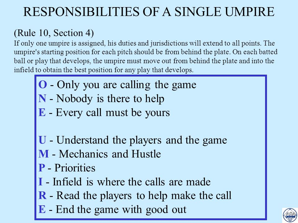 RESPONSIBILITIES OF A SINGLE UMPIRE