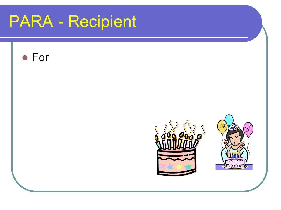PARA - Recipient For