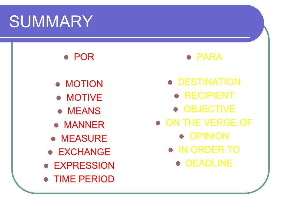 SUMMARY POR MOTION MOTIVE MEANS MANNER MEASURE EXCHANGE EXPRESSION