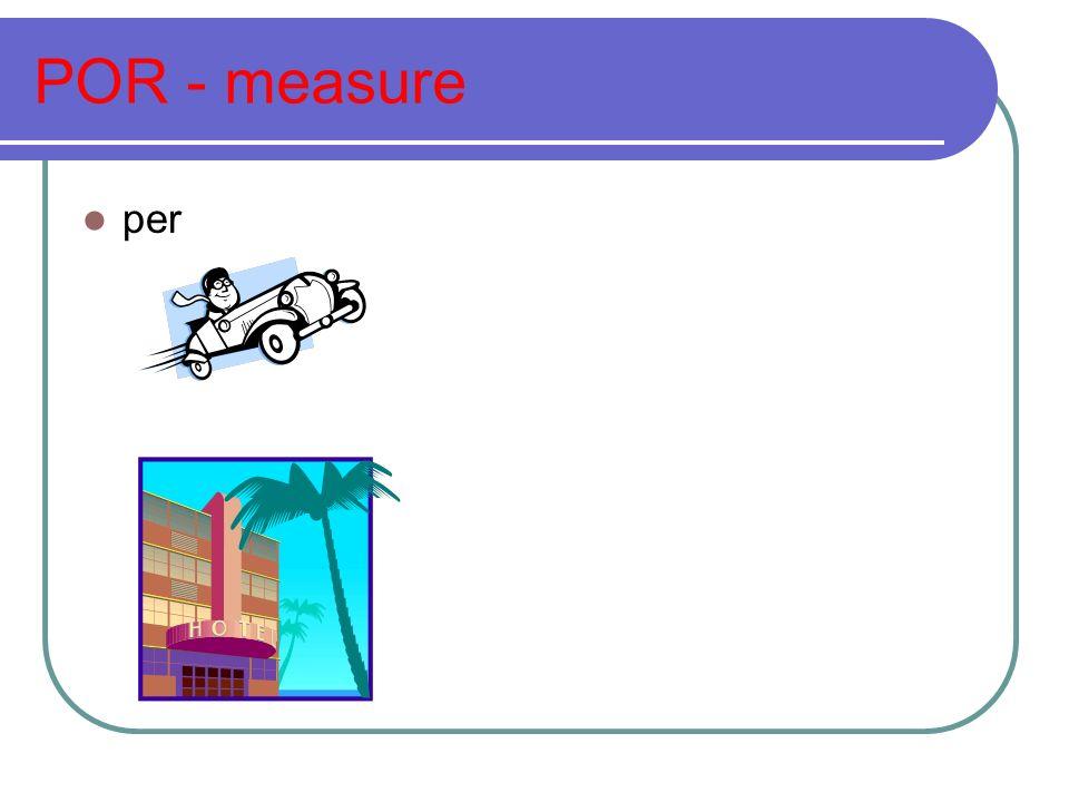 POR - measure per
