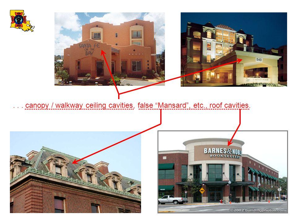 canopy / walkway ceiling cavities, false Mansard , etc