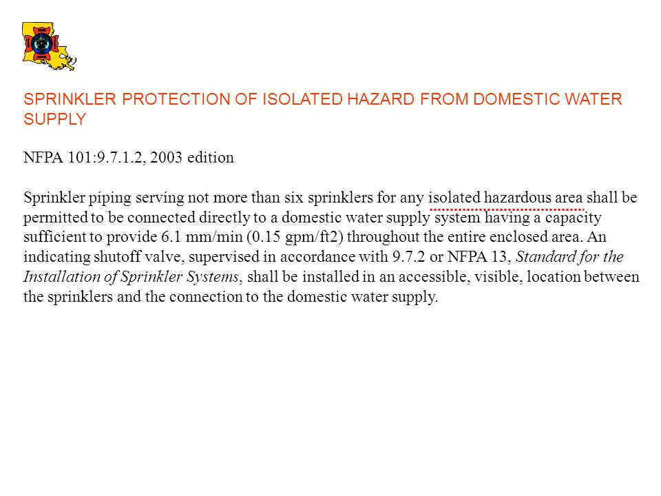 SPRINKLER PROTECTION OF ISOLATED HAZARD FROM DOMESTIC WATER