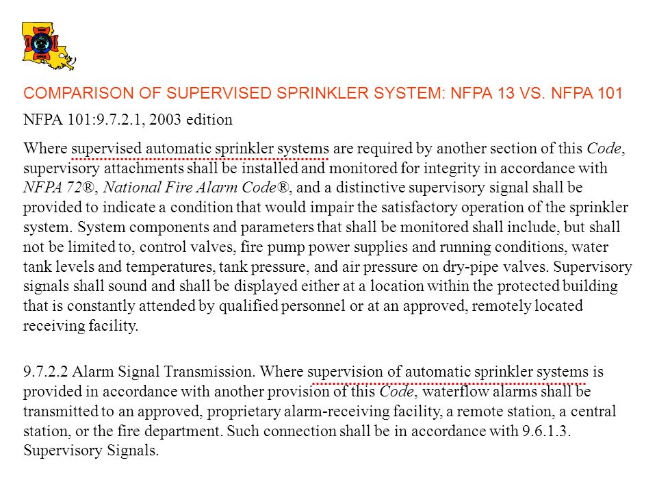 COMPARISON OF SUPERVISED SPRINKLER SYSTEM: NFPA 13 VS. NFPA 101