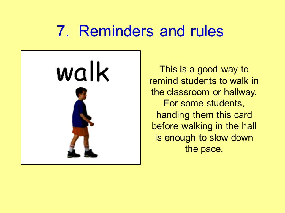7. Reminders and rules