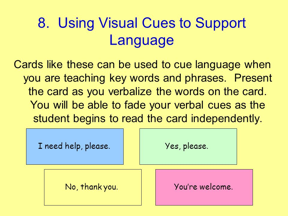 8. Using Visual Cues to Support Language