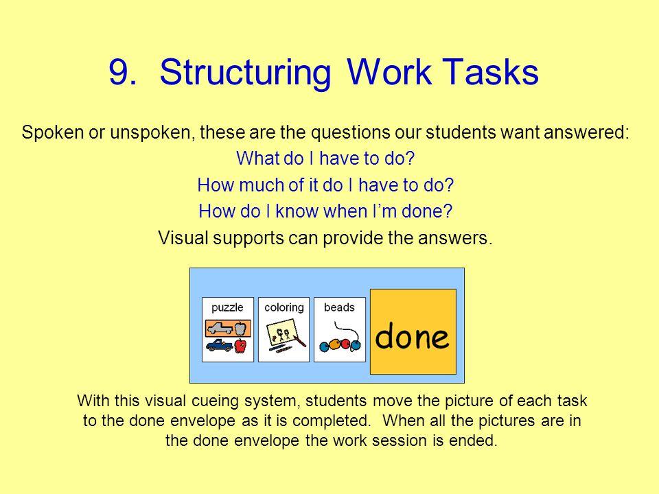 9. Structuring Work Tasks