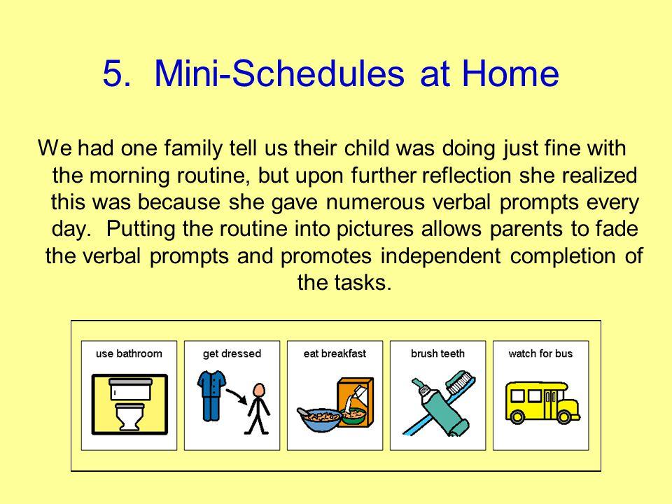 5. Mini-Schedules at Home