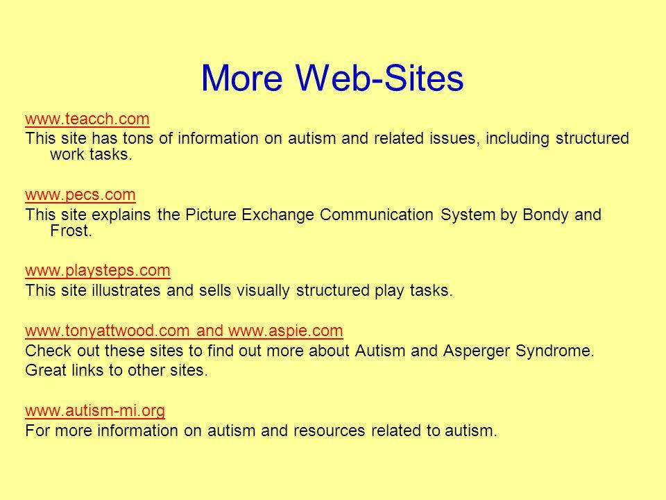 More Web-Sites www.teacch.com