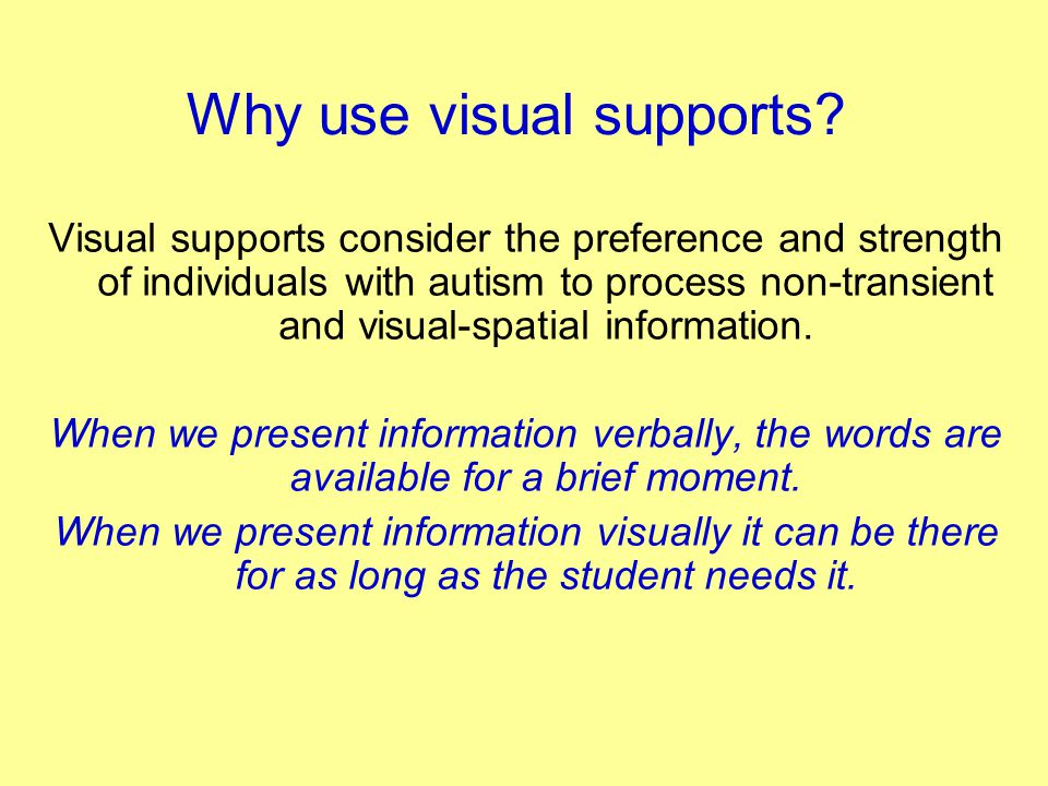 Why use visual supports