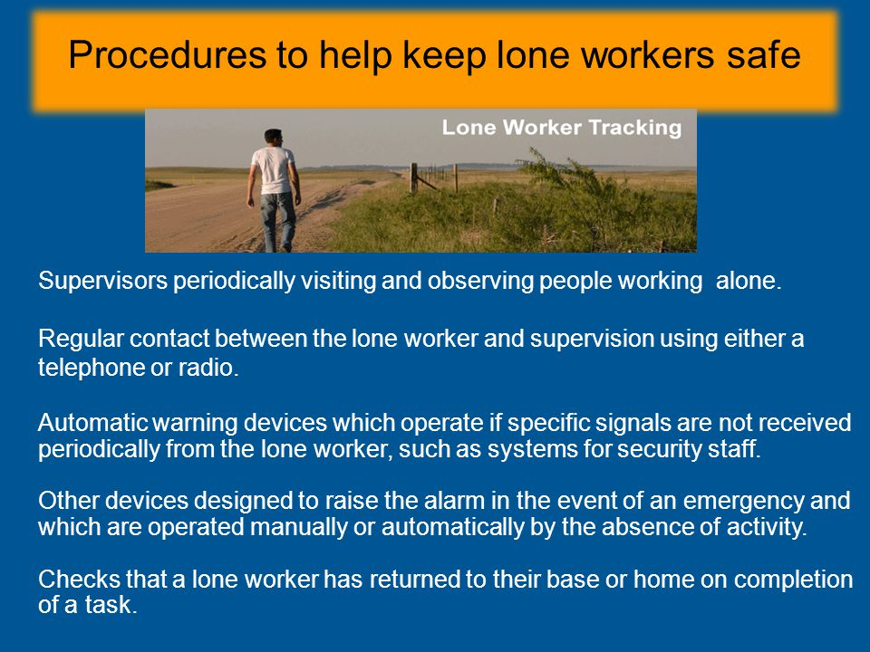 Procedures to help keep lone workers safe