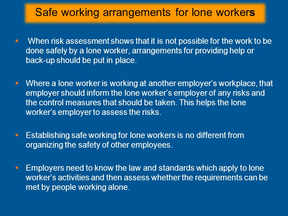 Safe working arrangements for lone workers