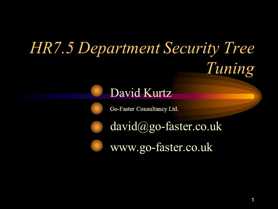 HR7.5 Department Security Tree Tuning