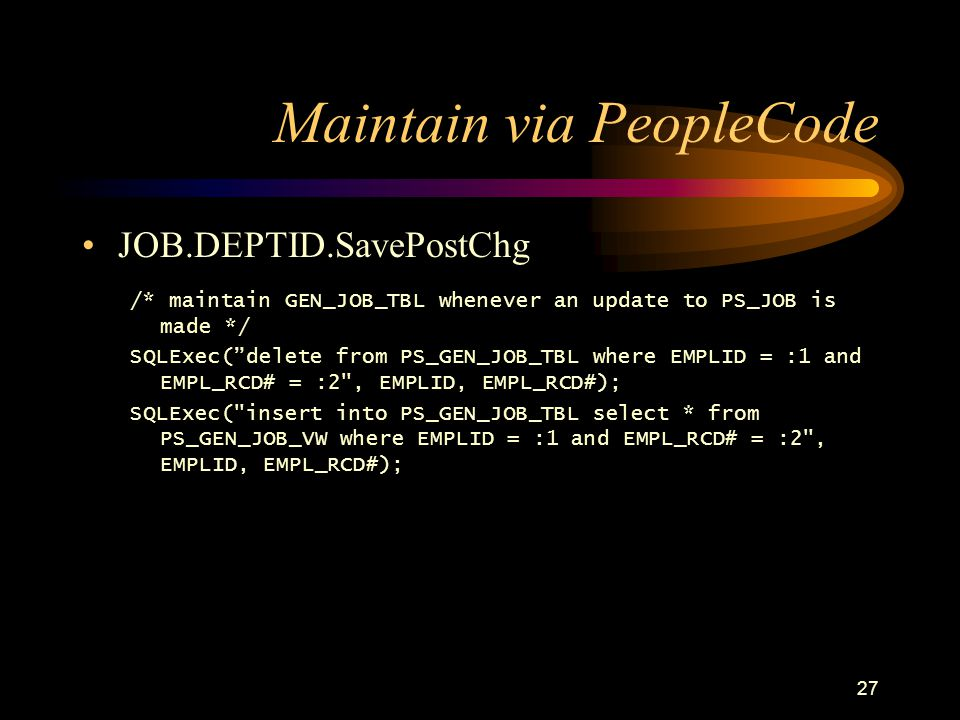 Maintain via PeopleCode