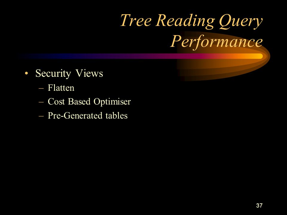 Tree Reading Query Performance