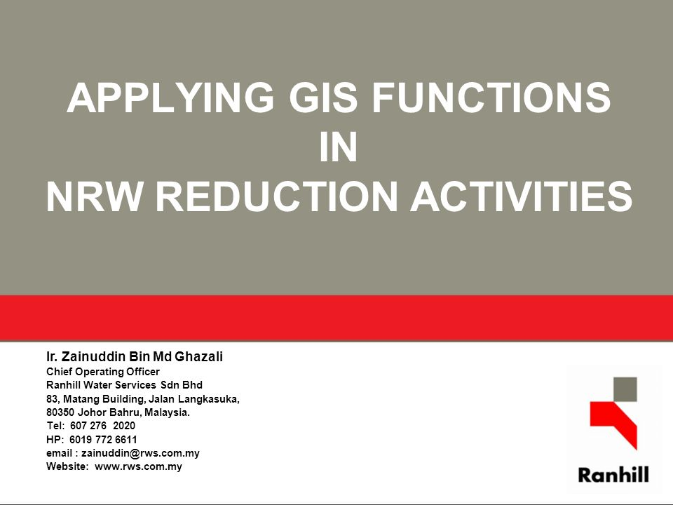 APPLYING GIS FUNCTIONS IN NRW REDUCTION ACTIVITIES