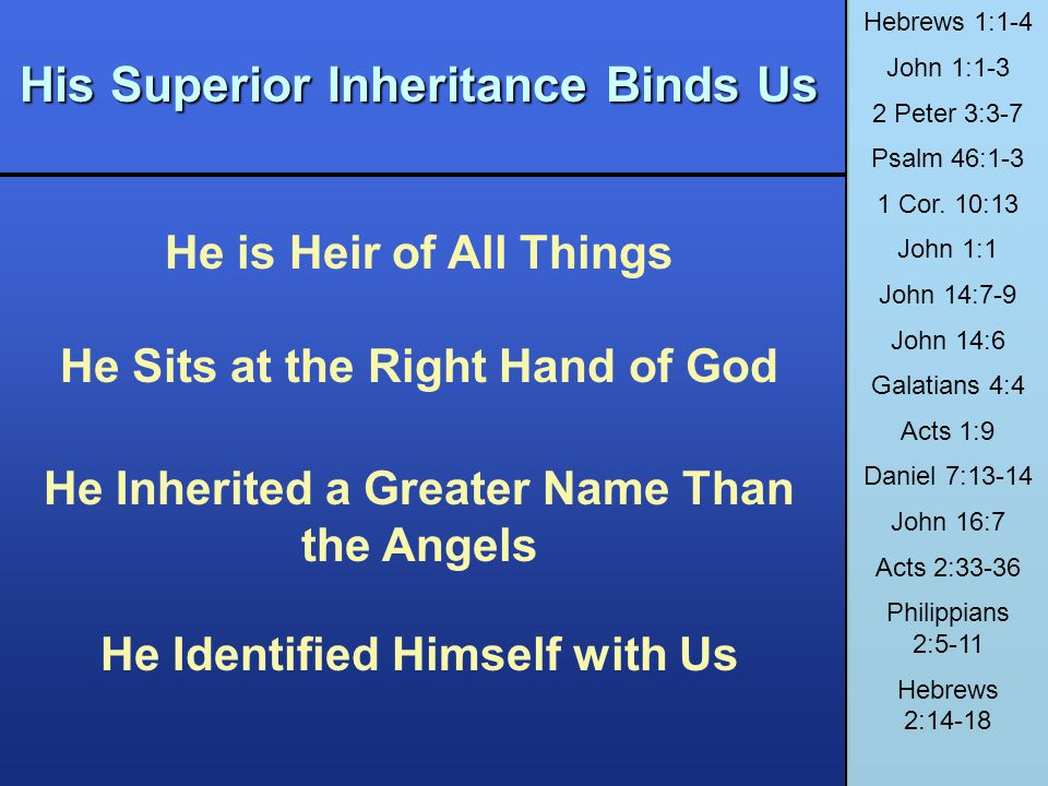 His Superior Inheritance Binds Us
