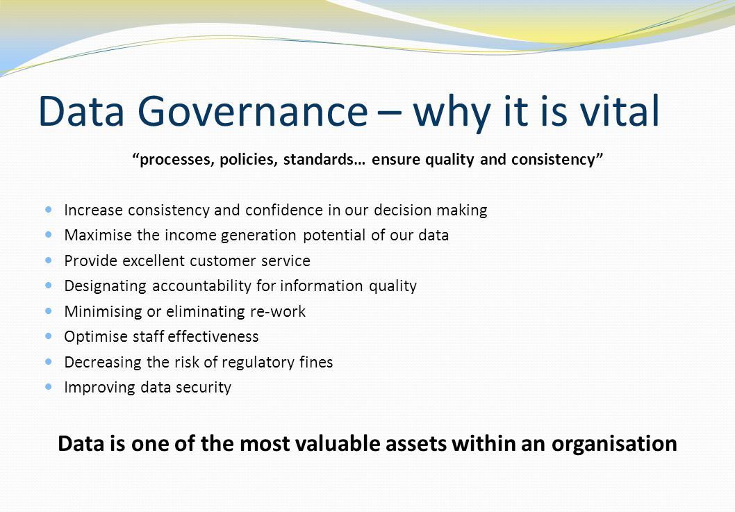 Data Governance – why it is vital