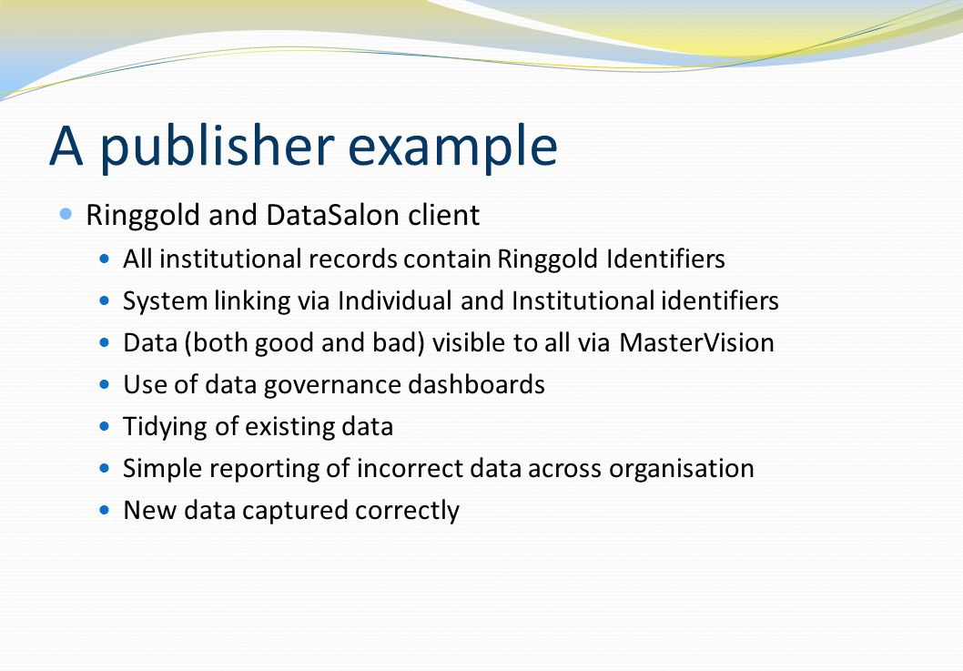 A publisher example Ringgold and DataSalon client