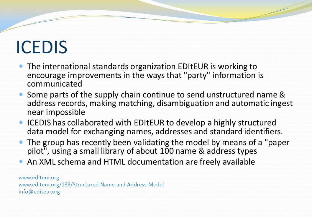 ICEDIS The international standards organization EDItEUR is working to encourage improvements in the ways that party information is communicated.