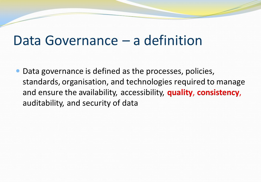 Data Governance – a definition