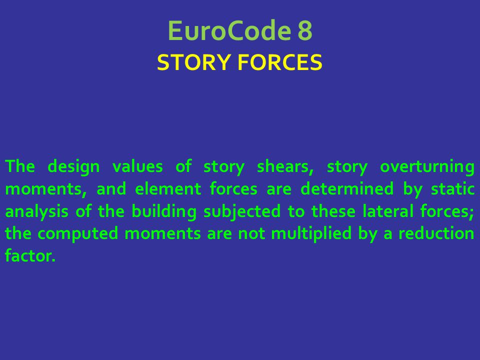 EuroCode 8 STORY FORCES