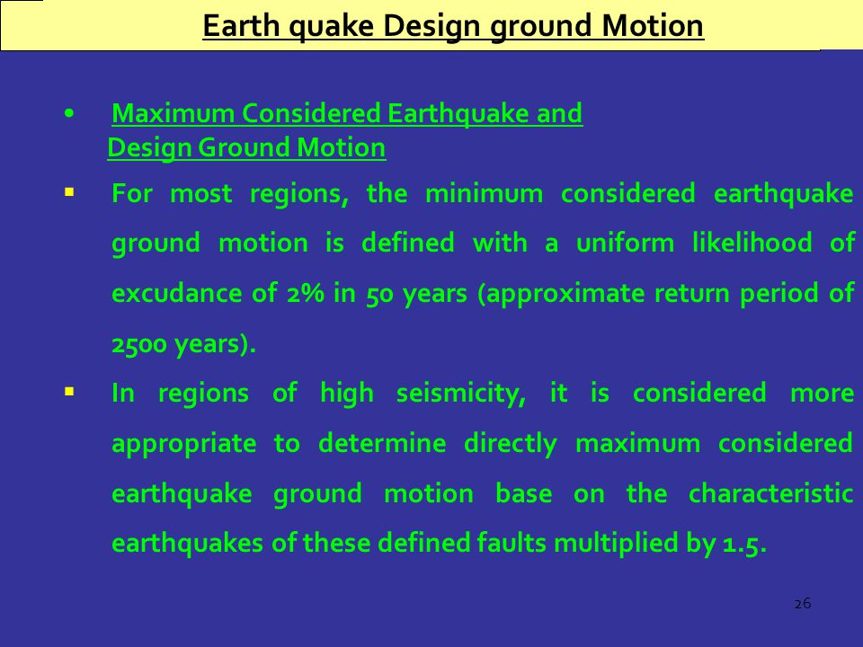 Earth quake Design Ground Motion Earth quake Design ground Motion