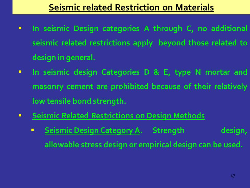 Seismic related Restriction on Materials