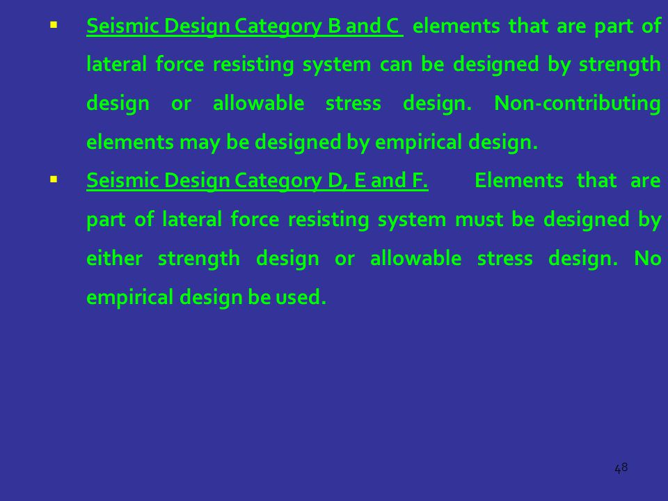 Seismic Design Category B and C
