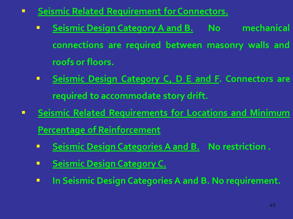 Seismic Related Requirement for Connectors.