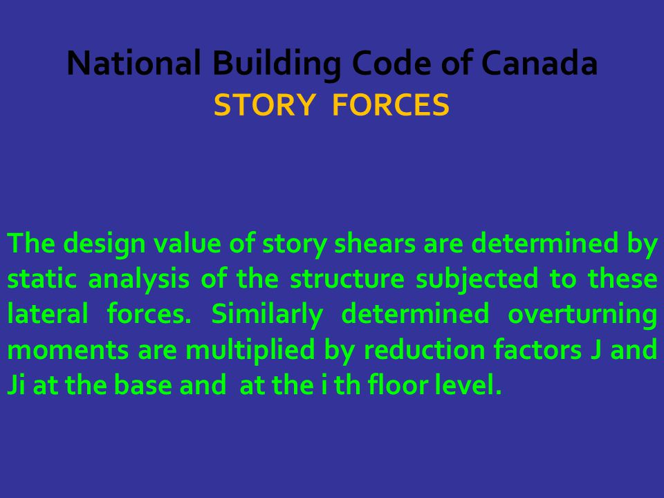 National Building Code of Canada STORY FORCES