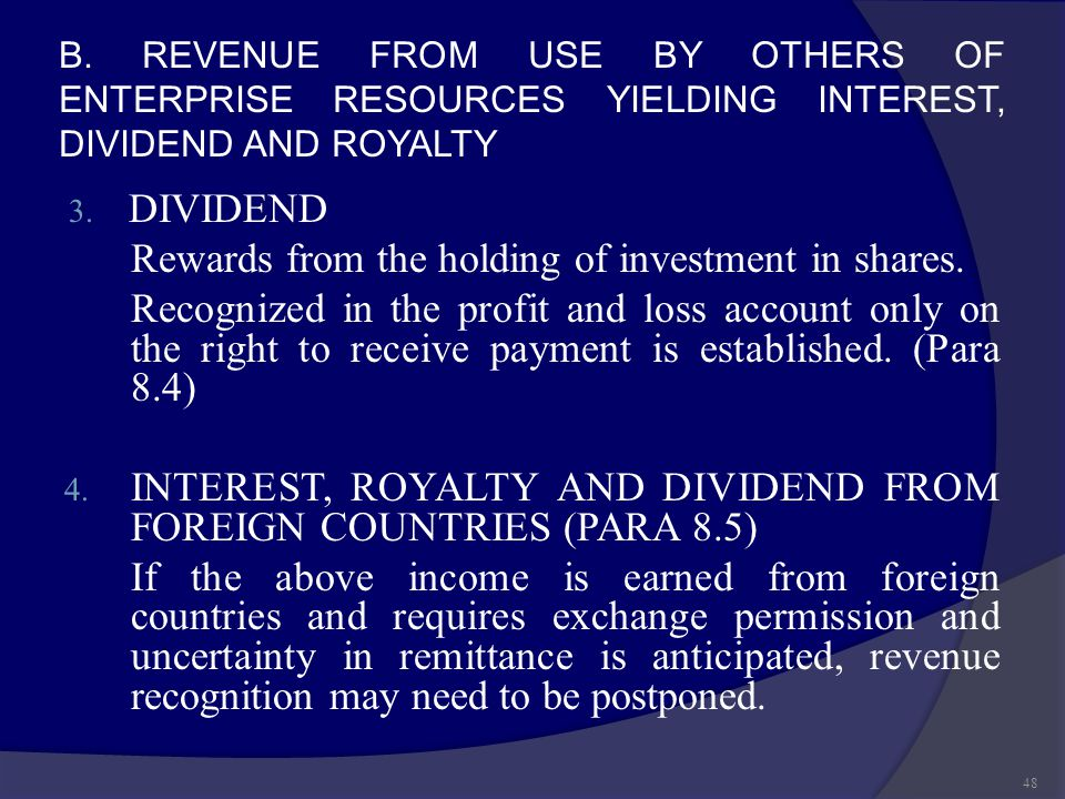 Rewards from the holding of investment in shares.