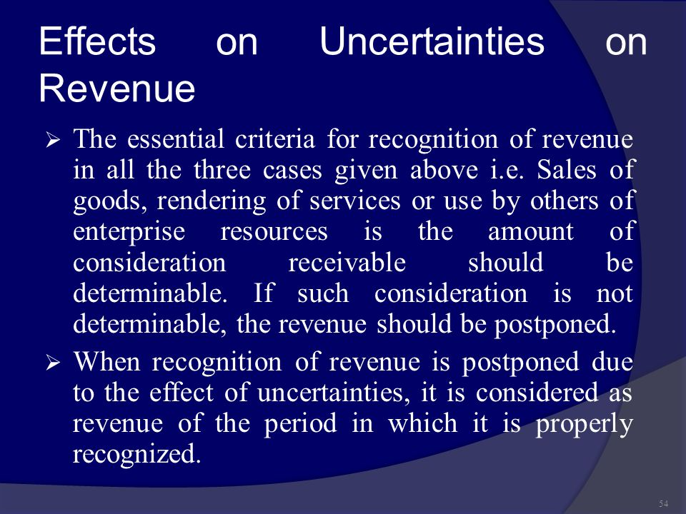 Effects on Uncertainties on Revenue