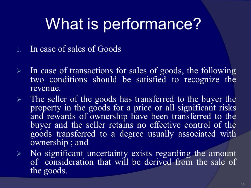 What is performance In case of sales of Goods