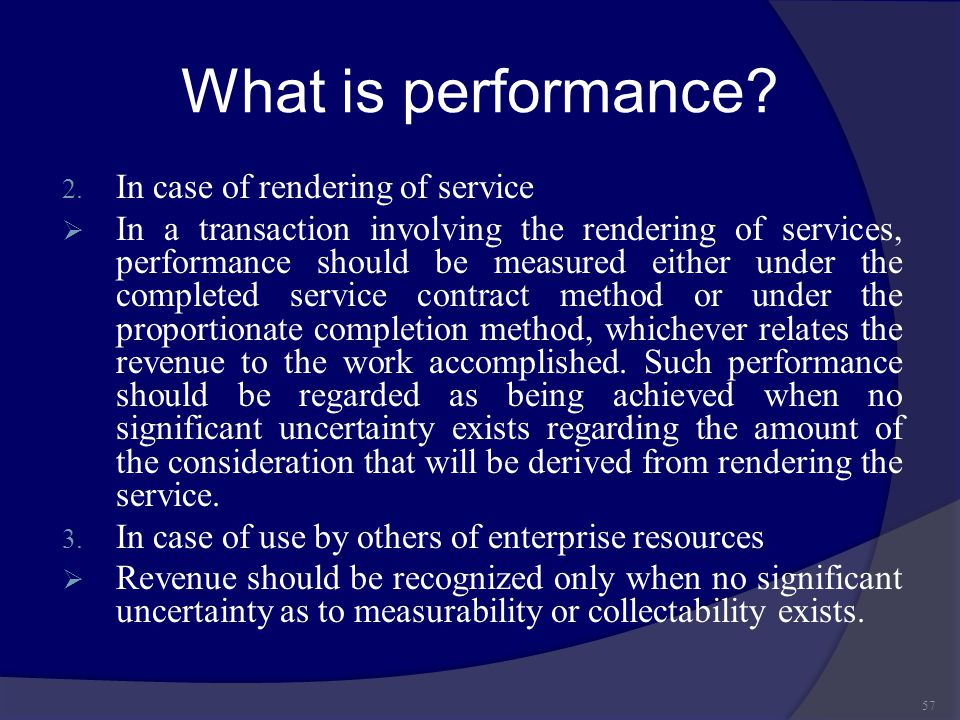 What is performance In case of rendering of service