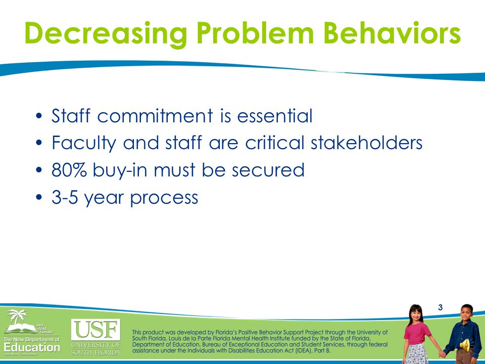Decreasing Problem Behaviors