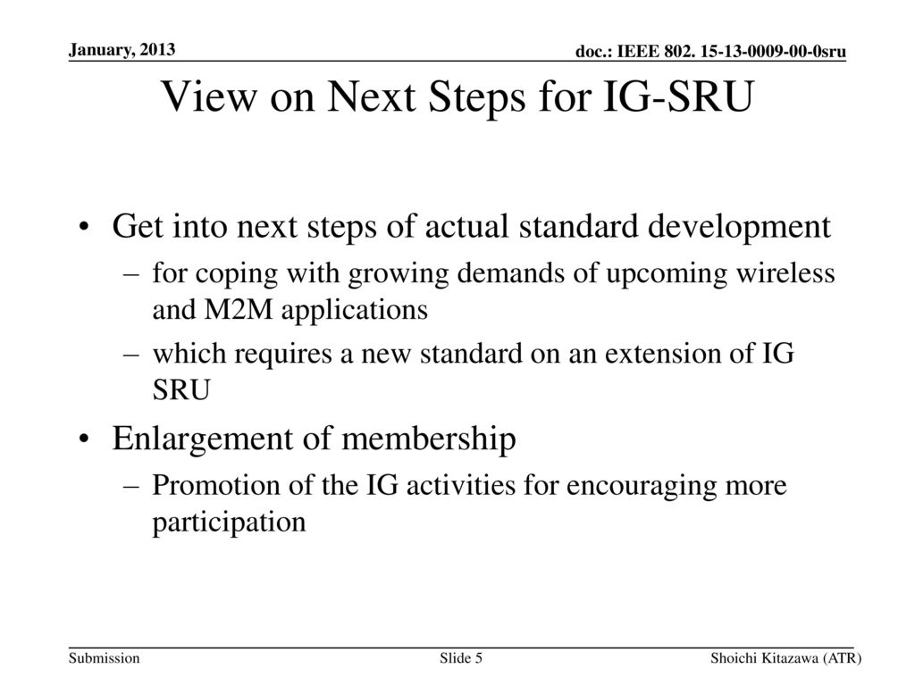 View on Next Steps for IG-SRU