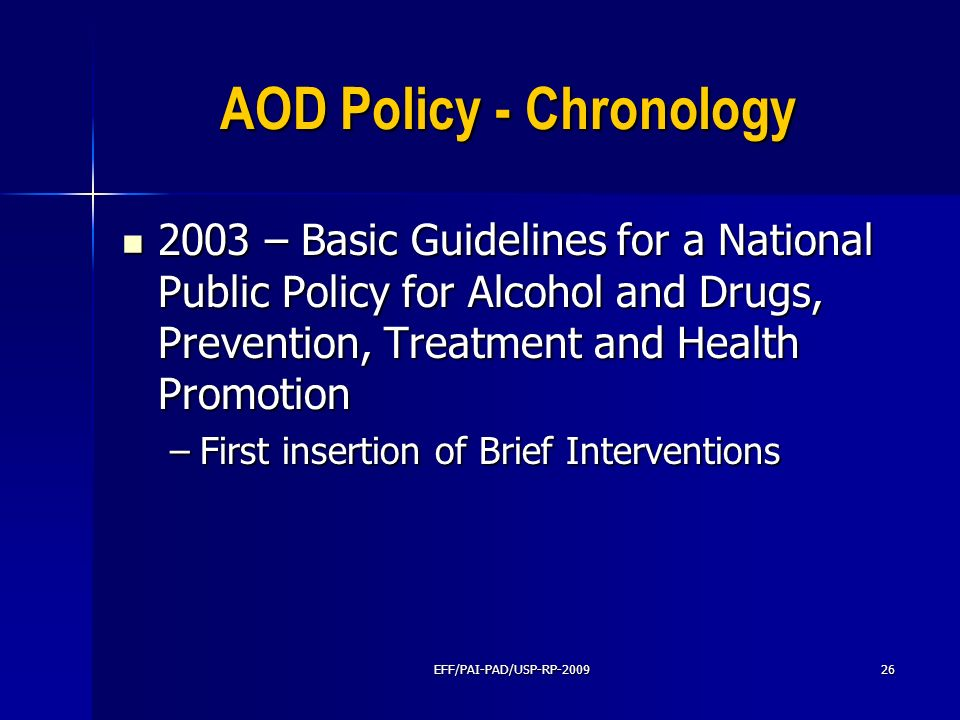 AOD Policy - Chronology