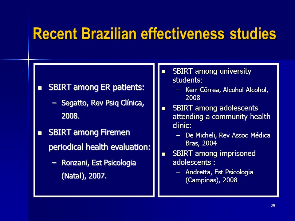 Recent Brazilian effectiveness studies