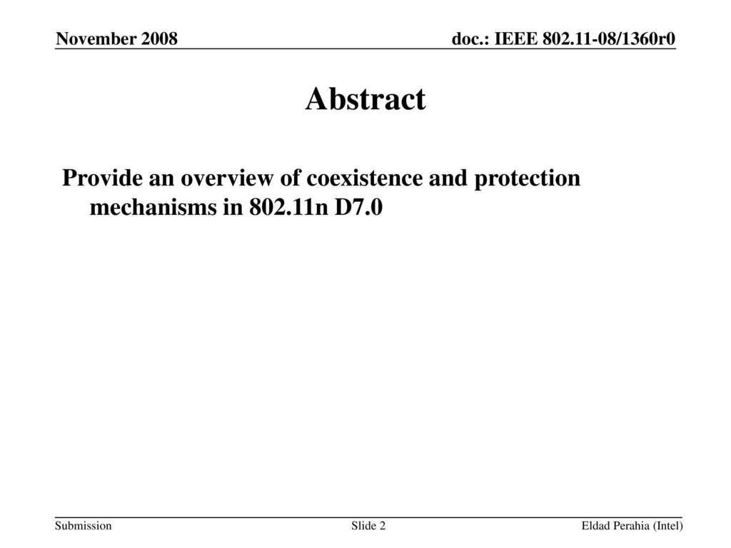 July 2007 doc.: IEEE /2090r0. November Abstract. Provide an overview of coexistence and protection mechanisms in n D7.0.