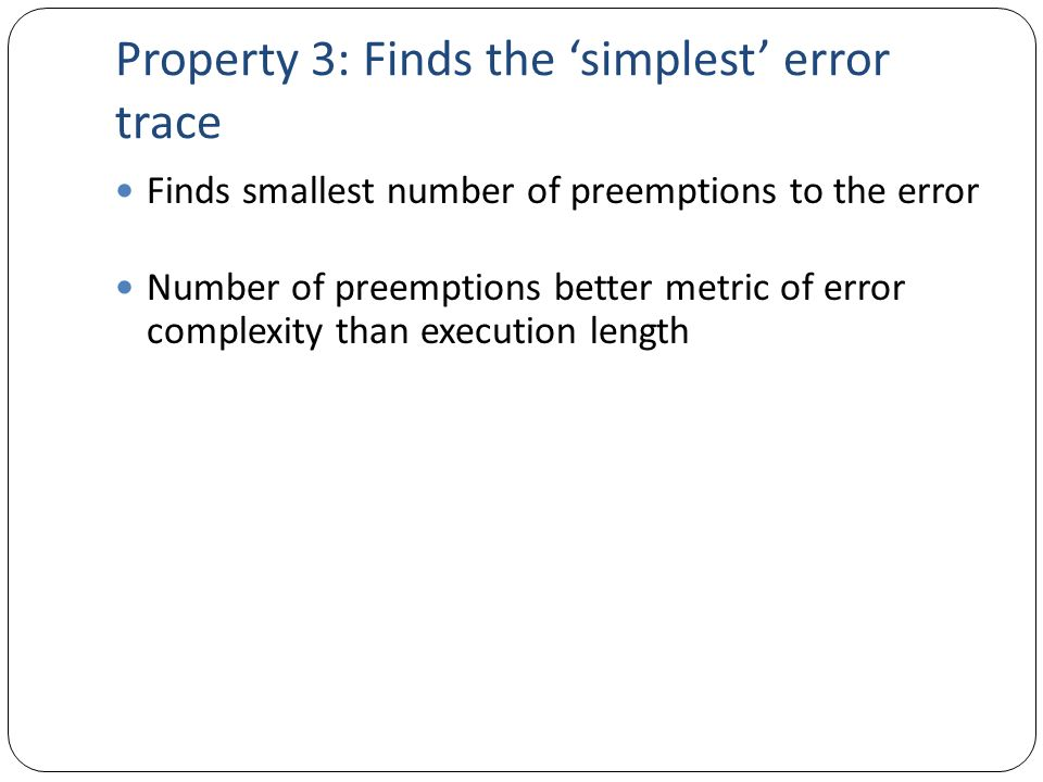 Property 3: Finds the 'simplest' error trace