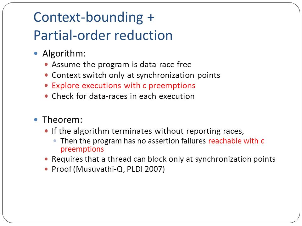 Context-bounding + Partial-order reduction