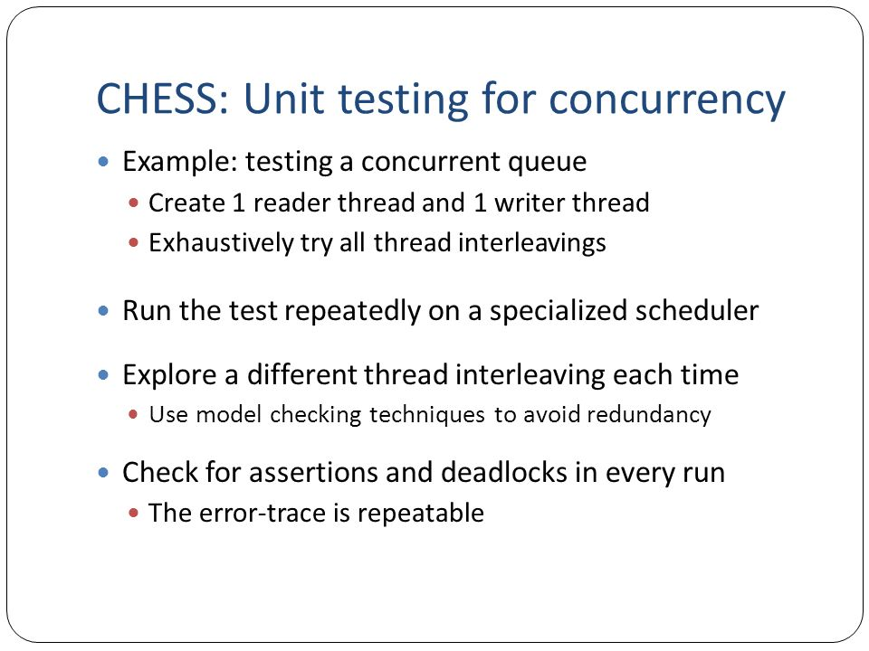 CHESS: Unit testing for concurrency
