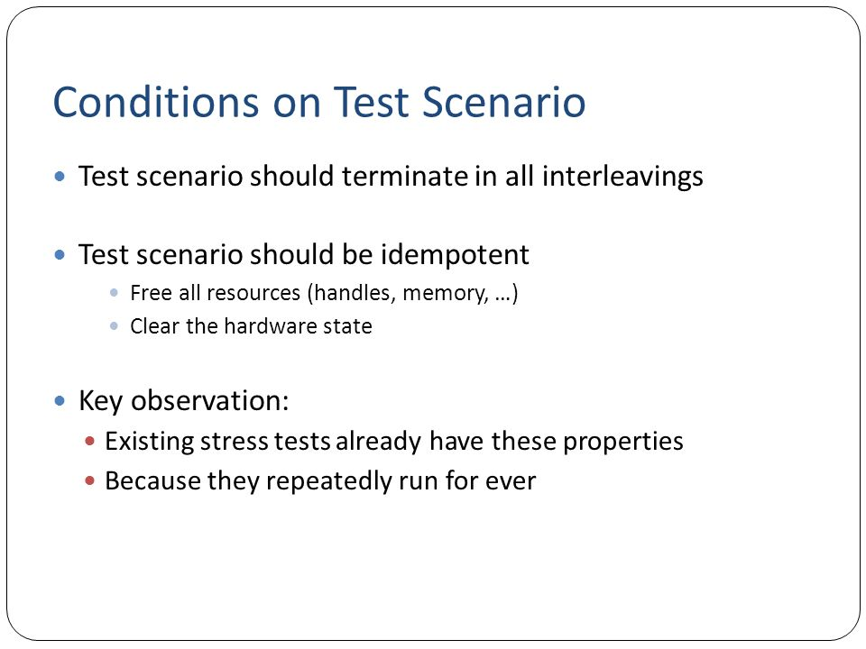 Conditions on Test Scenario